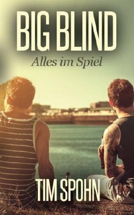 Big Blind: Alles im Spiel