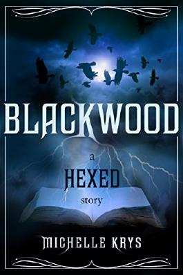Blackwood: A Hexed Story