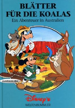 Blätter für die Koalas: Ein Abenteuer in Australien (Disney's Weltenbummler)