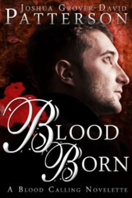 Blood Born (The Blood Calling Series)