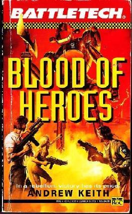 Blood of Heroes (Battletech)