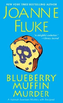 Blueberry Muffin Murder (A Hannah Swensen Mystery Book 3)