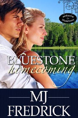 Bluestone Homecoming (Welcome to Bluestone Book 1)