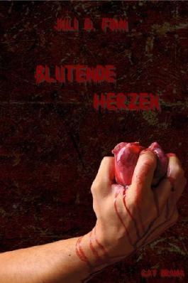 Blutende Herzen (German Edition)