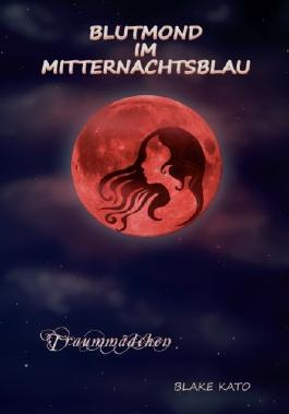Blutmond im Mitternachtsblau (Traummädchen)
