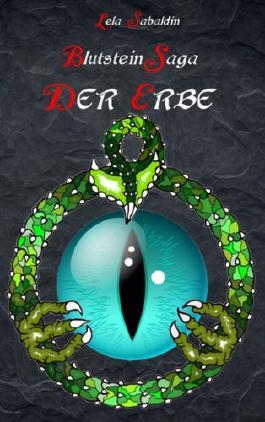 Blutstein Saga - Der Erbe