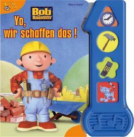 Bob der Baumeister - Yo, wir schaffen das!