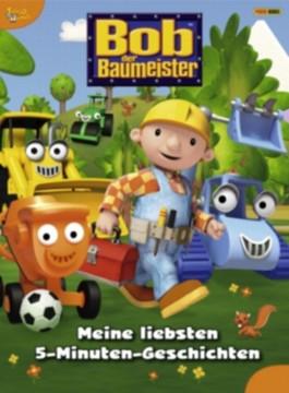Bob der Baumeister 5-Minuten-Geschichtenbuch