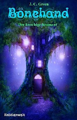 Bonehand: Der knochige Aramant