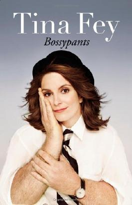 Bossypants 1st (first) Edition by Fey, Tina published by Reagan Arthur Books (2011)