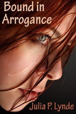 Bound in Arrogance