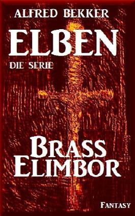 Brass Elimbor - Episode 6 (ELBEN - Die Serie)