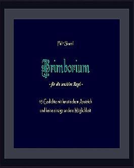 Brimborium für die sensitive Kugel: 45 Gedichte mit lunatischem Anstrich