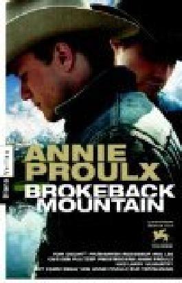 Brokeback Mountain. = Close range ; 9783453351103 Aus dem Amerikan. von Oskar Halbsattel
