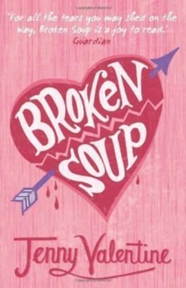 Broken Soup by Valentine, Jenny [03 February 2011]