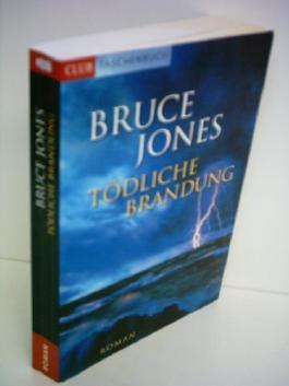 Bruce Jones : Tödliche Brandung