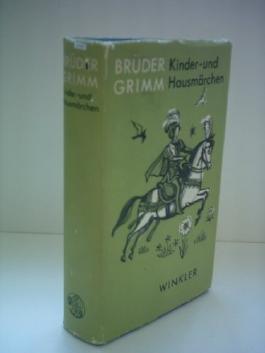 Brüder Grimm: Kinder- und Hausmärchen