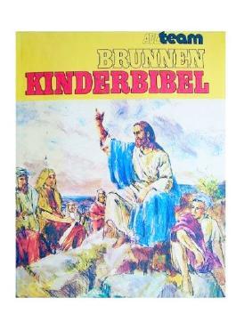 Brunnen Kinderbibel (Mit über 200 vierfarbigen Zeichnungen)