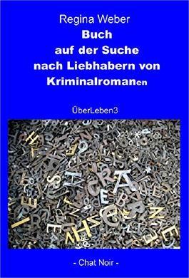 Buch auf der Suche nach Liebhabern von Kriminalromanen: ÜberLeben3