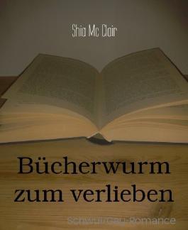 Bücherwurm zum verlieben: Schwul/Gay-Romance