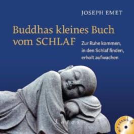 Buddhas kleines Buch vom Schlaf (inkl. Meditations-CD)