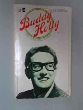 Buddy Holly His Life And Music