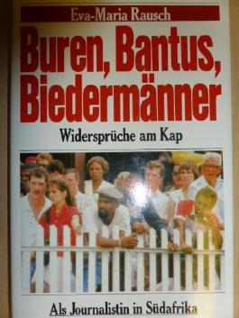 Buren, Bantus, Biedermänner