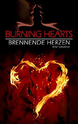 Burning Hearts - Brennende Herzen: (To Die For - Unwiderstehlich Teil 2)