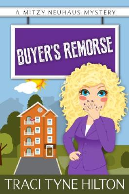 Buyer's Remorse: A Mitzy Neuhaus Mystery (The Mitzy Neuhaus Mysteries, a Cozy Christian Collection)