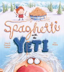 By Charlotte Guillain - Spaghetti With the Yeti