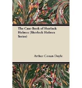 By Doyle, Arthur Conan [ [ The Case-Book of Sherlock Holmes (Sherlock Holmes Series) ] ] Nov-2012[ Paperback ]