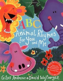 By Giles Andreae - ABC Animal Rhymes for You and Me