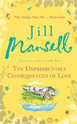 By Jill Mansell - The Unpredictable Consequences of Love