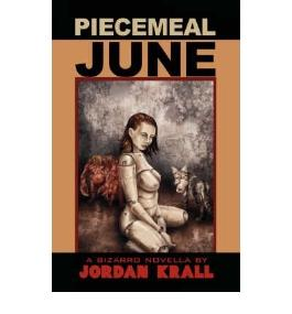 By Krall, Jordan [ [ Piecemeal June ] ] Jan-2008[ Paperback ]