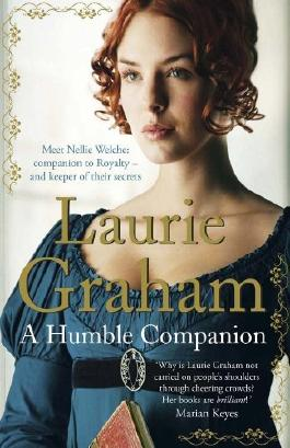 By Laurie Graham A Humble Companion