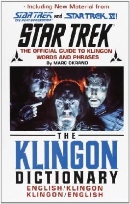 By Marc Okrand The Klingon Dictionary: English/Klingon, Klingon/English (Star Trek) (Subsequent)
