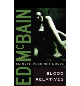 By McBain, Ed [ [ Blood Relatives (87th Precinct Mysteries (Paperback)) - Greenlight ] ] Jun-2012[ Paperback ]