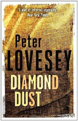 By Peter Lovesey Diamond Dust (Peter Diamond Mystery)