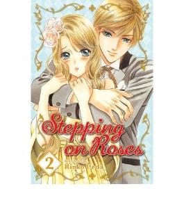 By Ueda, Rinko [ [ Stepping on Roses, Volume 2 (Stepping on Roses #02) ] ] Jul-2010[ Paperback ]