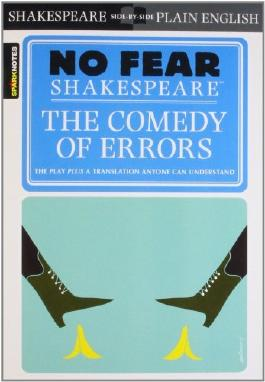 By William Shakespeare - No Fear: The Comedy of Errors (Sparknotes No Fear Shakespeare)