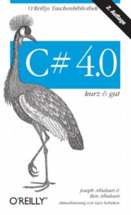 C# 4.0 kurz & gut