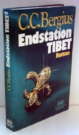C.C. Bergius: Endstation Tibet