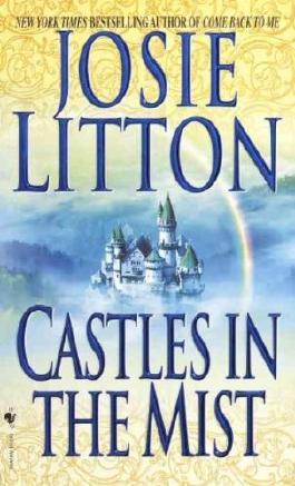 CASTLES IN THE MIST By Litton, Josie (Author) Mass Market Paperbound on 29-Oct-2002