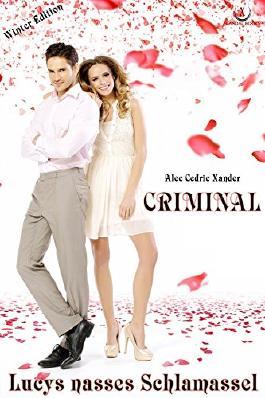 CRIMINAL - Lucys nasses Schlamassel: Winter Edition