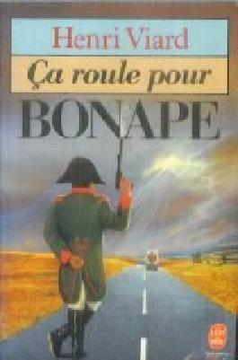 Ca roule pour bonape / roman