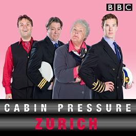 Cabin Pressure: Zurich: The BBC Radio 4 airline (Unabridged)