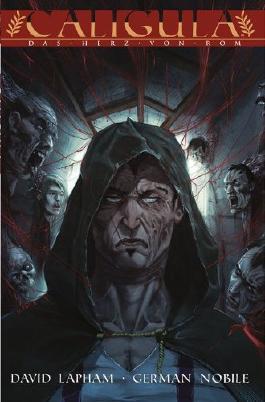 Caligula #2 - Das Herz von Rom (2014, Panini) ***Von David Lapham (Crossed, Deadpool, Punisher)***