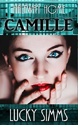 Camille (Halfway Home Book 1)