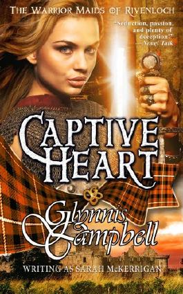 Captive Heart (The Warrior Maids of Rivenloch, Book 2)