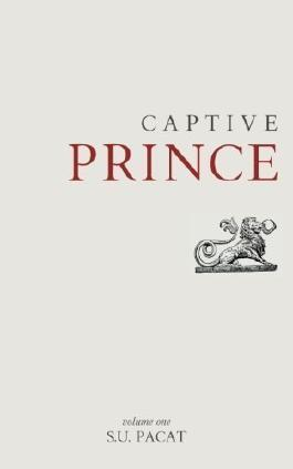Captive Prince: Volume One (Volume 1) 1st (first) Edition by Pacat, S. U. (2013)